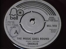 """Chuckles:   The Music Goes Round  UK  DEMO  7""""   EX"""