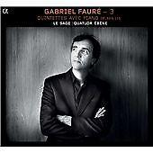 Fauré: Quintettes avec Piano, Opp. 89 & 115 (2012)