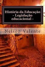 NEW História da Educação: Legislação Educacional (Portuguese Edition)