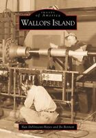 Wallops Island [Images of America] [VA] [Arcadia Publishing]