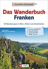 Das Wanderbuch Franken von Tassilo Wengel (2020, Taschenbuch)