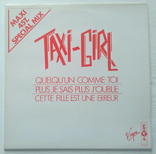 TAXI GIRL - MAXI 45 T SPECIAL MIX QUELQU'UN COMME TOI 1983 - SYNTH NEW WAVE RARE