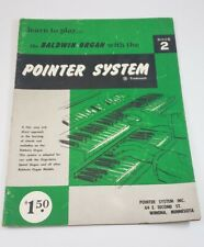Learn to Play the BALDWIN Organ with Pointer System Hal Leonard Course Book 2