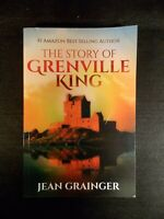 The Story of Grenville King by Jean Grainger (2017, Paperback)
