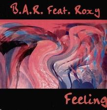 B.A.R.,FT. ROXY - Feeling - Metropol e