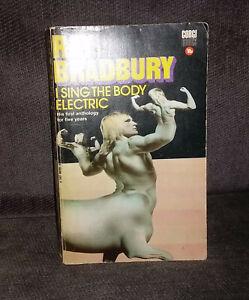 RAY BRADBURY Sing The Body Electric UK 1972 Corgi paperback book VG sci-fi