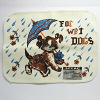 """Vintage 60s Parisian Prints """"For Wet Dogs"""" Puppy Novelty BATH MAT Rug Terrycloth"""