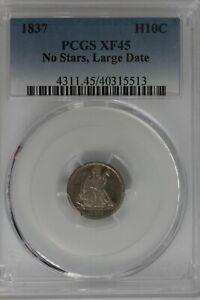 1837 H10C PCGS XF45 NO STARS, LARGE DATE,  Half Dime,  Seated Liberty Half Dime