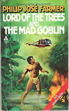 Philip Jose Farmer Lord of the Trees The Mad Goblin Pb!