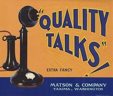 "RARE OLD ORIGINAL 1934 TELEPHONE ""QUALITY TALKS BRAND"" LABEL YAKIMA WASHINGTON"