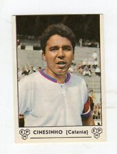 figurina - CALCIATORI PANINI 1964/65  - CATANIA CINESINHO