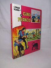 Lyman Young - Cino e Franco - Fratelli Spada 1973 Disegni di Alex Raymond