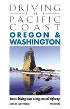 Driving the Pacific Coast Oregon & Washington, 5th: Scenic Driving Tours along C