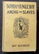 1929 BOMBA THE JUNGLE BOY Among the Slaves by Roy Rockwood GD 2.0 HC Cupples &