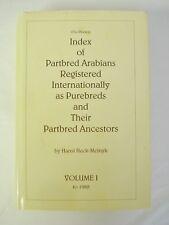 Signed Ltd Ed Index of Partbred Arabians Arabian Horse History Hansi Heck-Melnyk