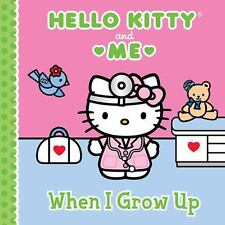 NEW - When I Grow Up: Hello Kitty & Me by Sanrio