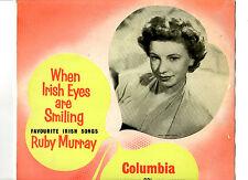 "RUBY MURRAY.WHEN IRISH EYES ARE SMILING.UK ORIG 10"" LP+INN/SL.EX"