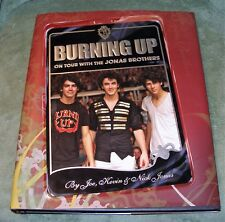 BURNING UP On Tour With The Jonas Brothers  2008 HC/DJ ~1st Edition 1st Printing