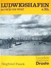 Ludwigshafen A. Rh., So Wie Es War by Siegfried Fauck (1986, Book, Illustrated)