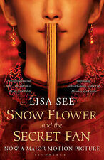 Snow Flower and the Secret Fan by Lisa See (Paperback, 2011)