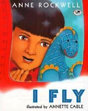 I Fly (Dragonfly Books)