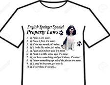 T Shirt = English & Welsh Springer Spaniel Dog Breed Property Laws = 6 Designs
