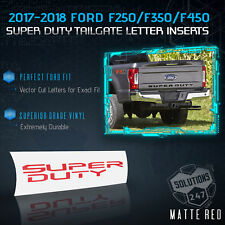 2017-2018 Ford F250 F350 F450 F550 Super Duty Tailgate Decal Cut Flat Matte RED