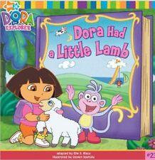 Dora Had a Little Lamb (Nick Jr. Dora the Explorer (Prebound Numbered)), New,  B