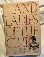 "Helen Hooven Santmyer ""...AND LADIES OF THE CLUB"" First Edition 6th Impression"