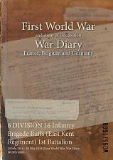 16TH Infantry Brigade Buffs East Kent Regiment 29 July 1914 - 20 May 1919 Diary