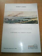 OPERATION MARKET GARDEN WAALCROSSING 20 SEPT 1944 SOFTCOVER  1992