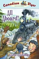Canadian Flyer Adventures #9: All Aboard!-ExLibrary