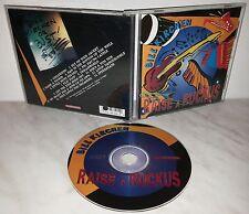 CD BILL KIRCHEN - RAISE A RUCKUS