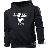 Rock Out With Your Out! Hoodie Hoody Men Women Kids Funny Cockerel