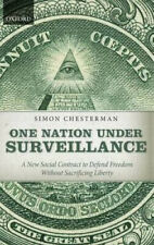 One Nation Under Surveillance: A New Social Contract to Defend Freedom Without