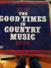 THE GOOD TIMES IN COUNTRY MUSIC ALBUM COLUMBIA RECORDS ORIGINAL 33 VINYL ALBUM