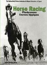 Horse Racing (Decades of the 20th Century) By James Douglas-Home