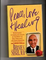 Peace, Love and Healing: Bodymind Communication and the Path to Self-Healing : A