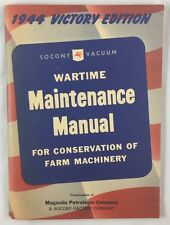 WWII Socony Magnolia Oil Wartime Maintenance Manual Farm Machinery Equipment