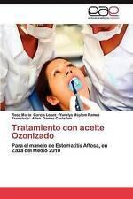 Tratamiento con aceite Ozonizado: Para el manejo de Estomatitis Aftosa, en Zaza