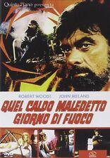 QUEL CALDO MALEDETTO GIORNO DI FUOCO DVD