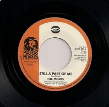 """NORTHERN SOUL 7"""" 45 THE MINITS - STILL A PART OF ME / DON'T LIKE MY APPLES BGP"""