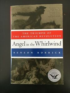 Angel in the Whirlwind : The Triumph of the American Revolution, Paperback by...
