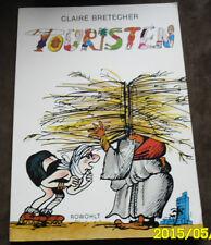 Rohwolt COMIC turisti Claire Bretecher prima edizione (1990)