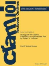 Studyguide for Organic Chemistry : An Intermediate Text by Robert V. Hoffman,...