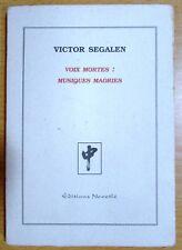 VICTOR SEGALEN VOIX MORTES : MUSIQUE MAORIES 1995 TL à 750 Ex. Coll MONDE SONORE