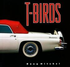 "MITCHEL ""T-BIRDS"" 1999 1ST ED HC/DJ VG/VG- GREAT COLOR PHOTOS, HISTORY"