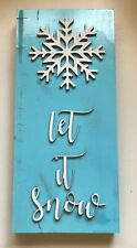 Let it Snow Sustainable Reclaimed Pallet Wood Sign Light Blue