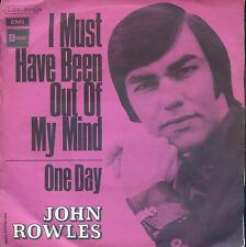 7inch JOHN ROWLES i must have been out of my mind FRANCE EX +PS