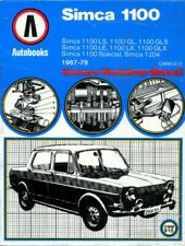 Simca 1100 1967-79 Autobook (The autobook series of workshop manuals) By unknow